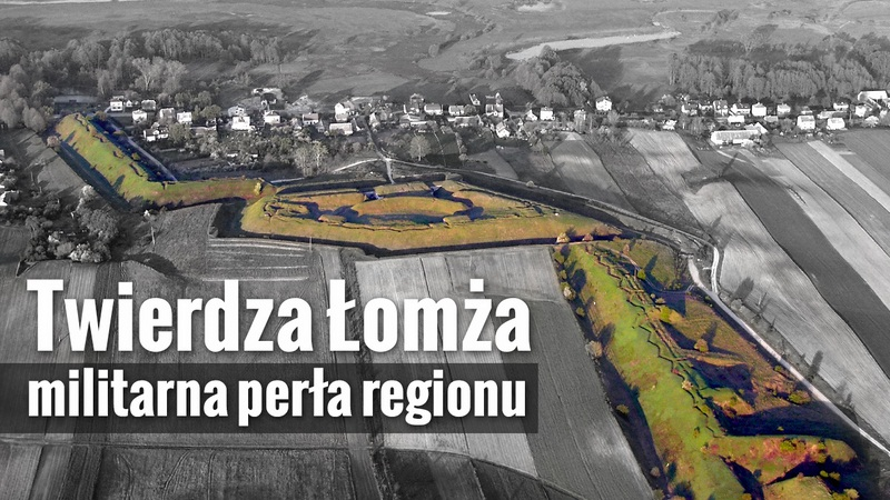 Twierdza Łomza – militarna peerła regionu